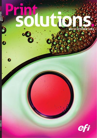 Print Solutions #32 - October 2016