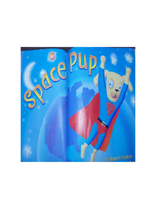 Space Pup's New Adventure by First Grade