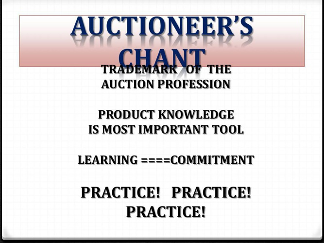 1 AUCTIONEER'S   CHANT