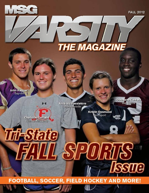 MSG Varsity: The Magazine Fall 2012 Edition
