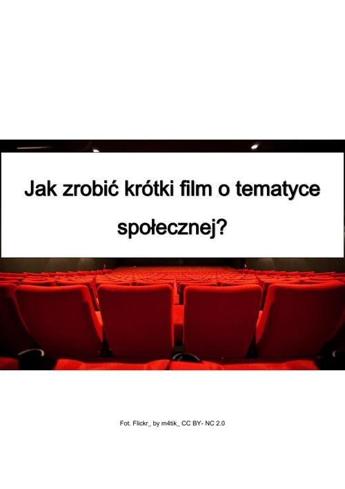 Jak zrobić krótki film o tematyce społecznej?