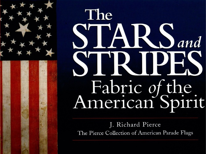 The Stars and Stripes by J. Richard Pierce