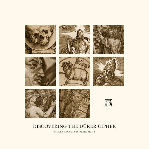 Discovering the Dürer Cipher: Hidden Secrets in Plain Sight