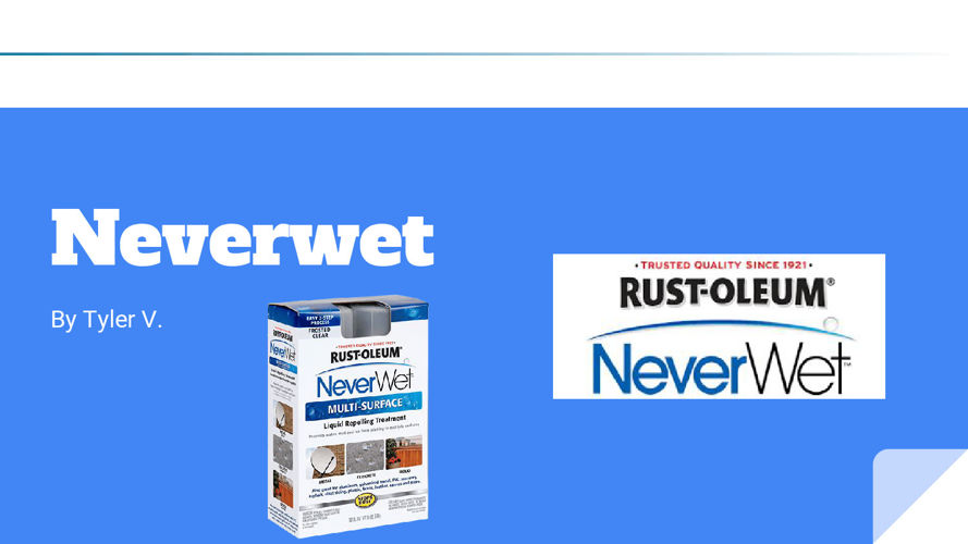 Neverwet PROJECT