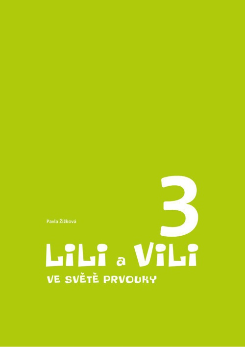 LILI A VILI 3 PRVOUKA
