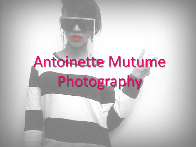 Antoinette Mutume Digital Photography.