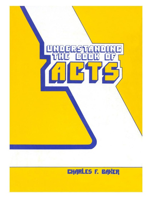Understanding the Acts by Charles Baker