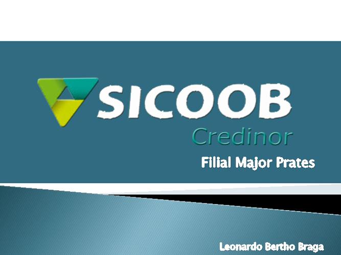 Sicoob Credinor - Major Prates