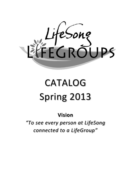 Spring Semester LifeGroups 2013