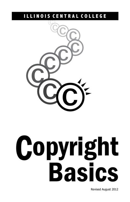 Illinois Central College Copyright Basics