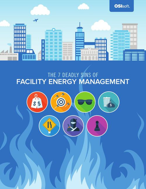 OSIsoft 7 Deadly Sins of Facility Energy Management