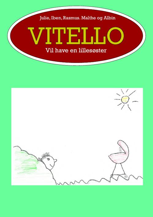 Vitello vil have en lillesøster