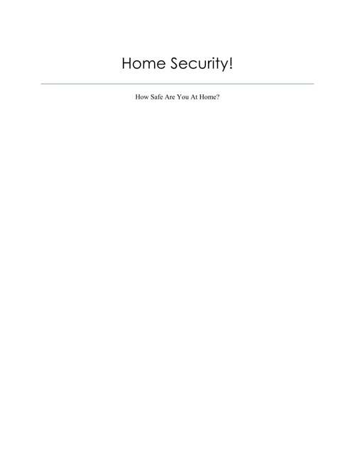 Home Security: How Safe Are You At Home?