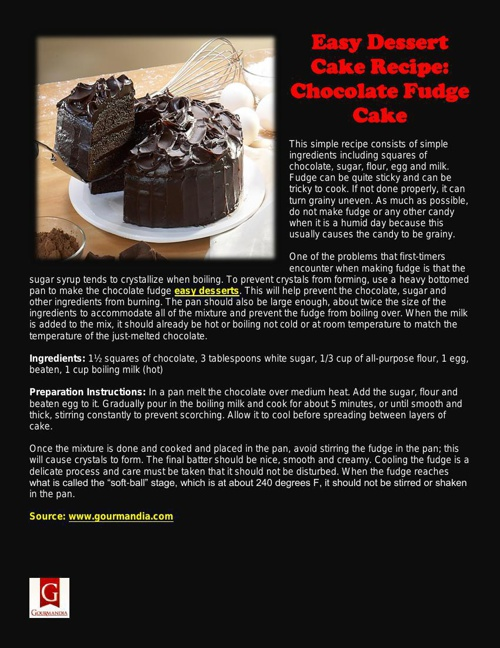 Easy Dessert Cake Recipe: Chocolate Fudge Cake
