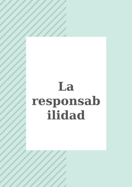 La responsabilidad.