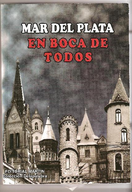 Mar del Plata en Boca de Todos - Antología