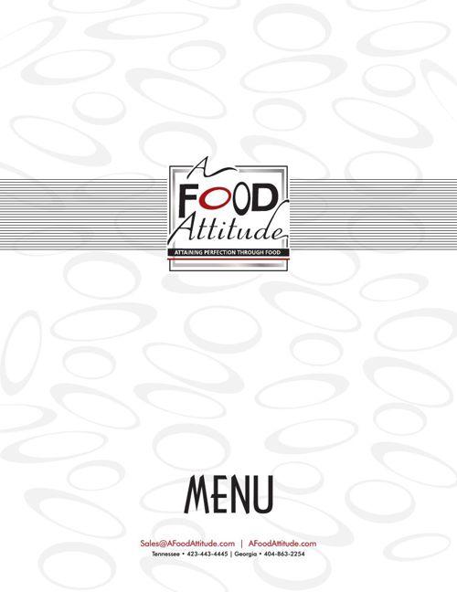 A Food Attitude Catering Menus