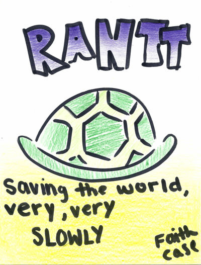 RANNT Episode 1: Saving the World Very, Very, Slowly