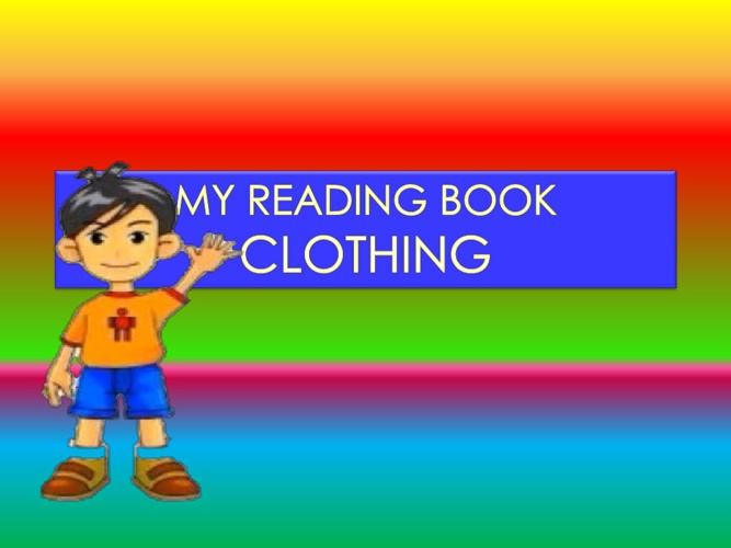 My Reading Book : Clothing