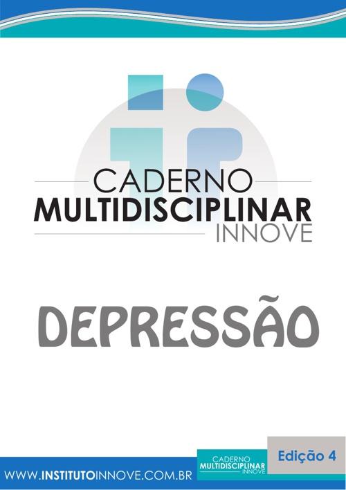 4ª Edição Caderno Multidisciplinar Innove - DEPRESSÃO