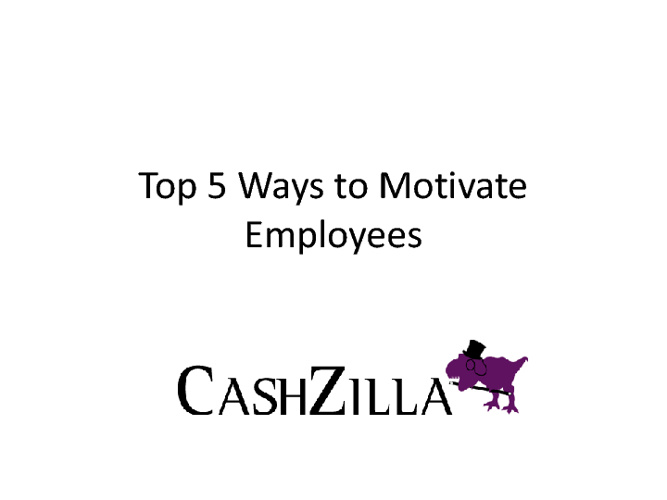 Top 5 Ways To Motivate Employees