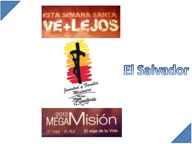 Las megamisiones en El Salvador