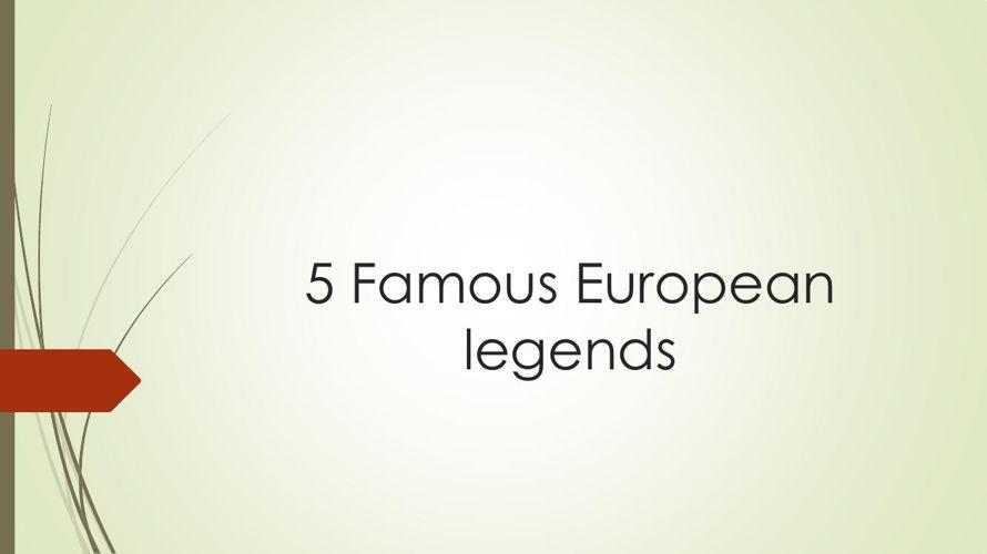 Famous European legends