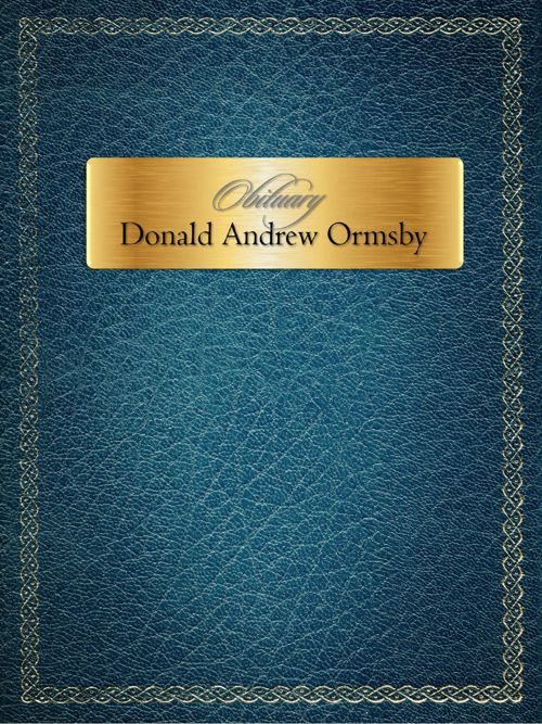 Obituary for Mr. Donald Andrew Ormsby
