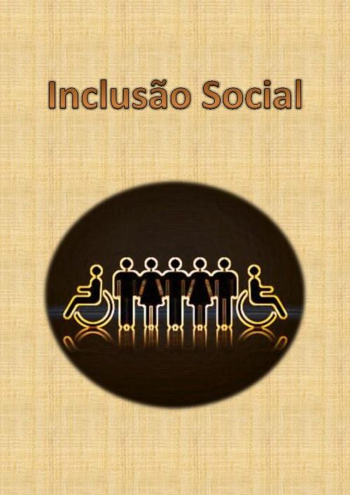 Inclusão Social - Lei 8213/91