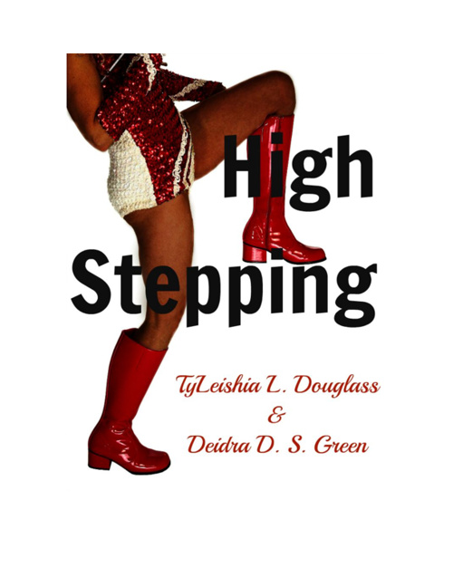 High Stepping: Just a Taste of What's To Come