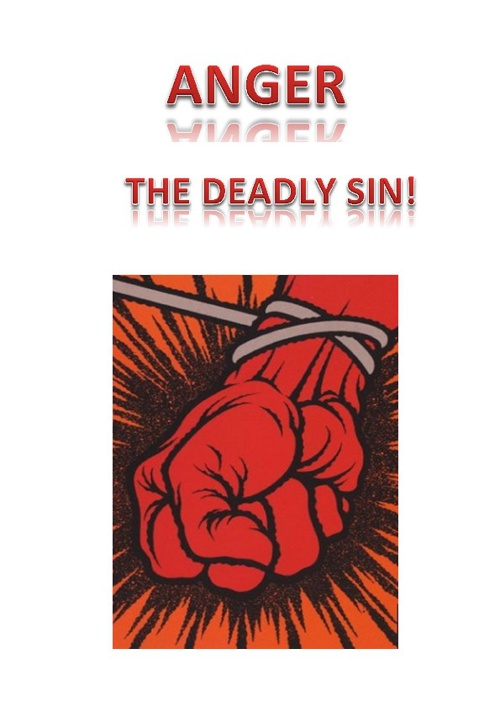 Anger, The Deadly Sin