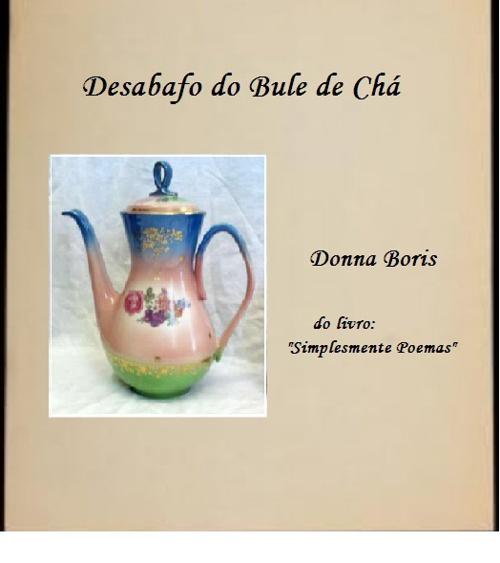DESABAFO DO BULE DE CHÁ.