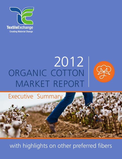 TextileExchange - Executive_Summary_2012_Organic Cotton Market R