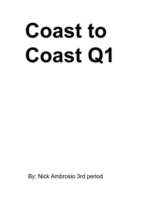 Coast 2 Coast Quarter 1 Summary