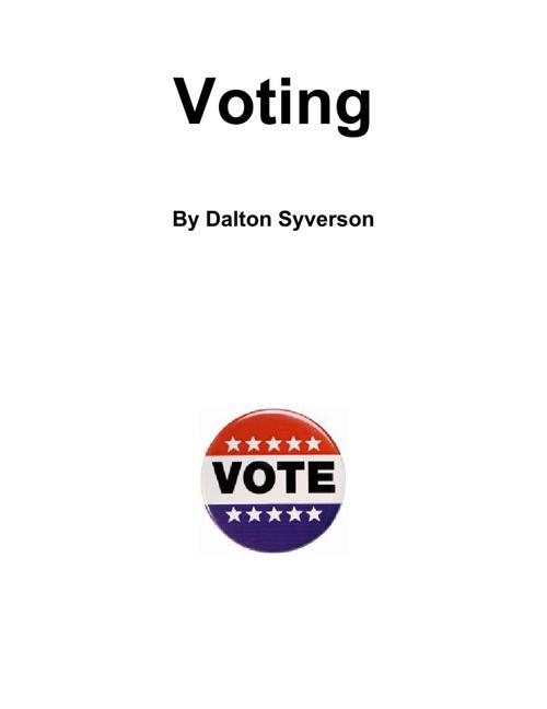 Dalton Syverson's Voter Handbook