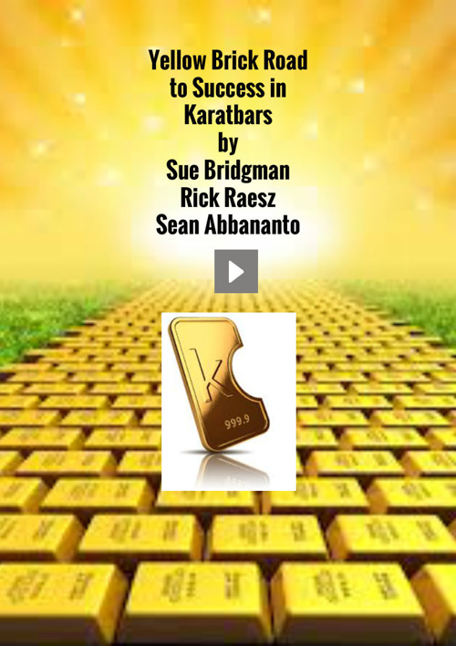 Yellow Brick Road To Success with Karatbars