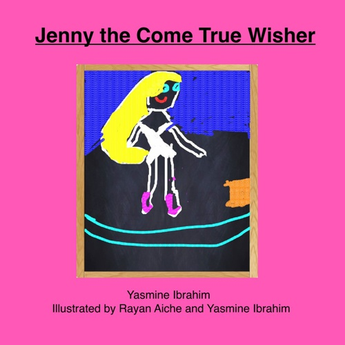 Jenny the Come True Wisher