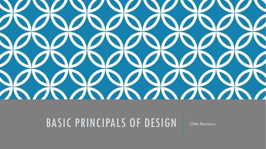 Basic Principals of Design