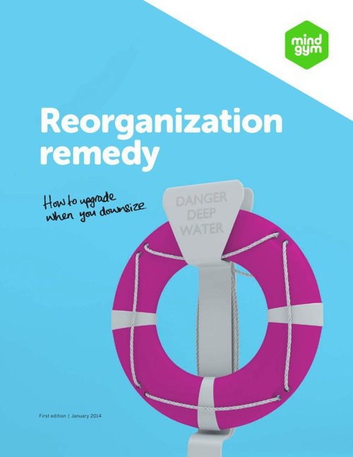 Reorganization remedy: how to upgrade when you downsize [US]