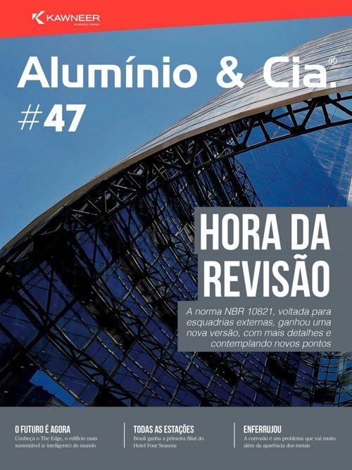 Revista Alumínio & Cia. #47
