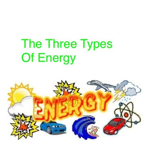 Bunetto the Three Types of Energy