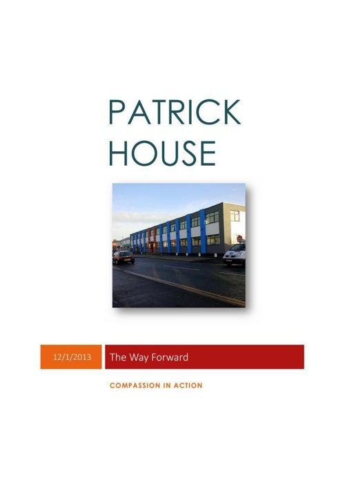Compassion In Action: Patrick House