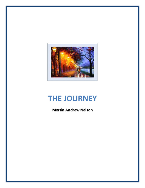 THE JOURNEY Martin Andrew Nelson