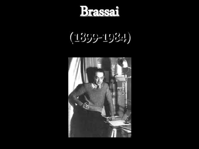 Copy of Brassai el Fotográfo de la Noche