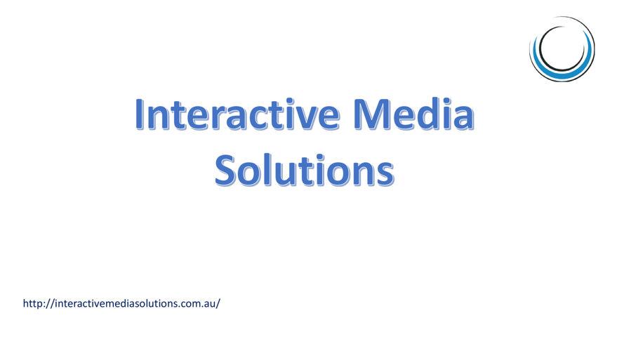 Interactive Media solutions