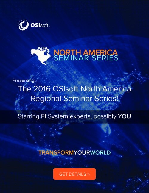 2016 OSIsoft North America Regional Seminar Series Speakers