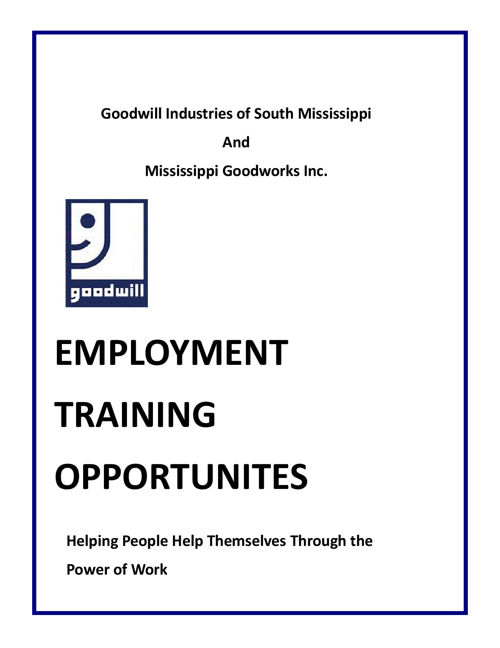 Goodwill Ind. of South MS. Mission and Services