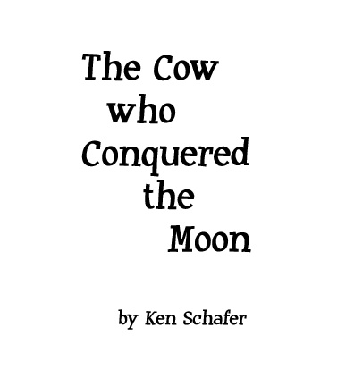 The Cow who Conquered the Moon