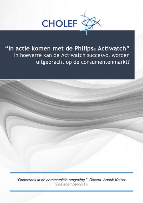 Onderzoeksvoorstel Actiwatch Cholef - Jolijn, Chantal & Stef