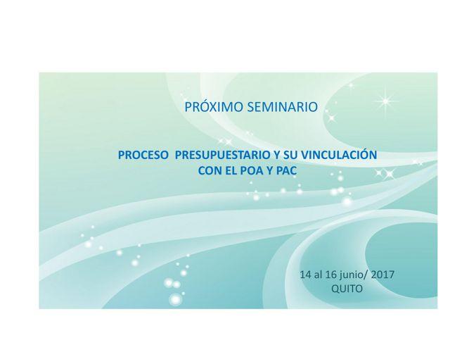PROCESO  PRESUPUESTARIO Y SU VINCULACIÓN CON EL POA Y PAC